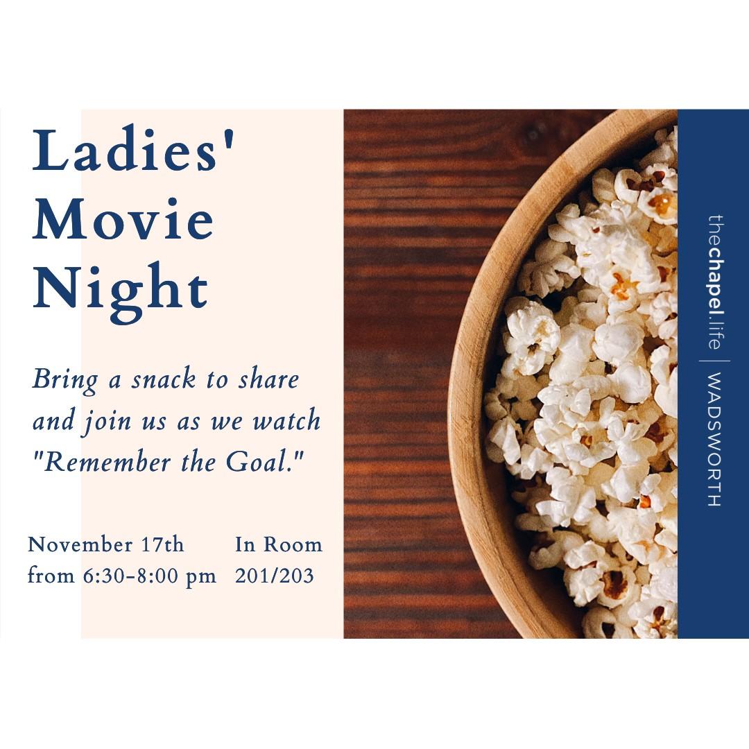 Ladies Movie Night SOCIAL
