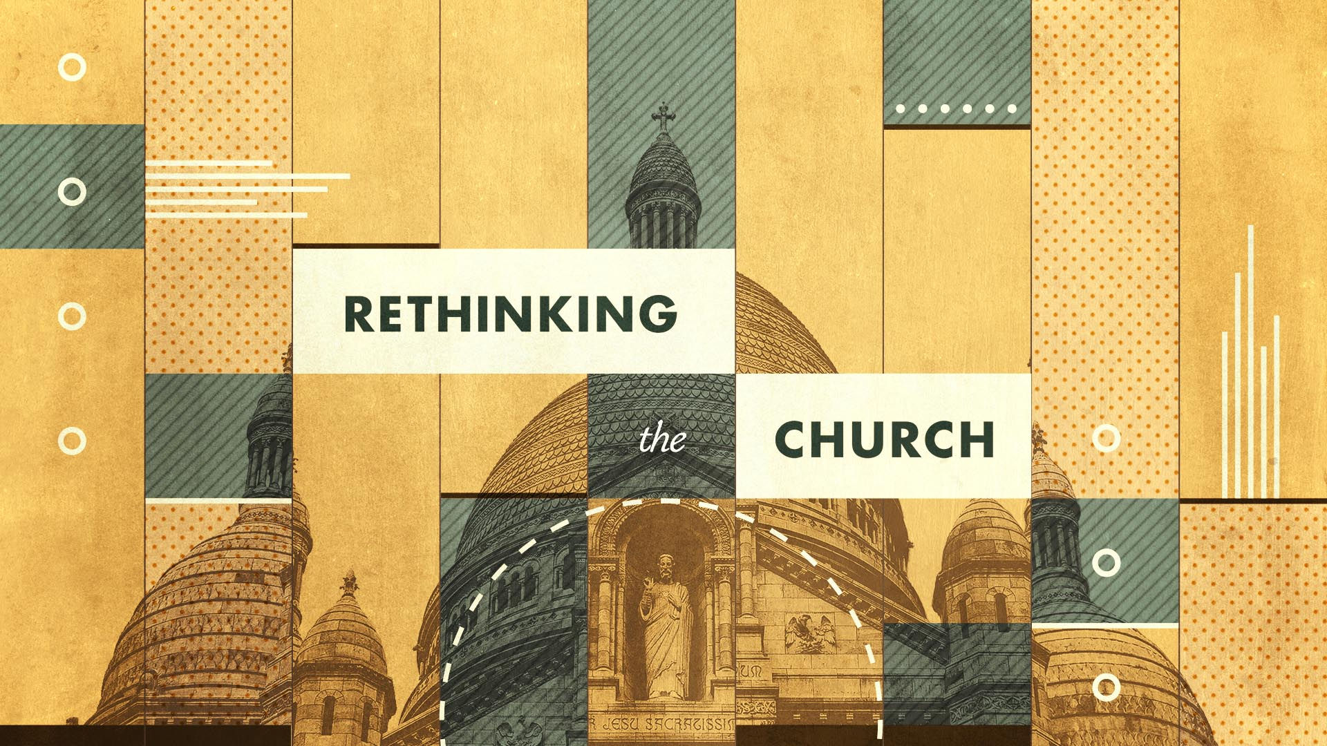 Rethinking The Church Title 1 Wide 16X9