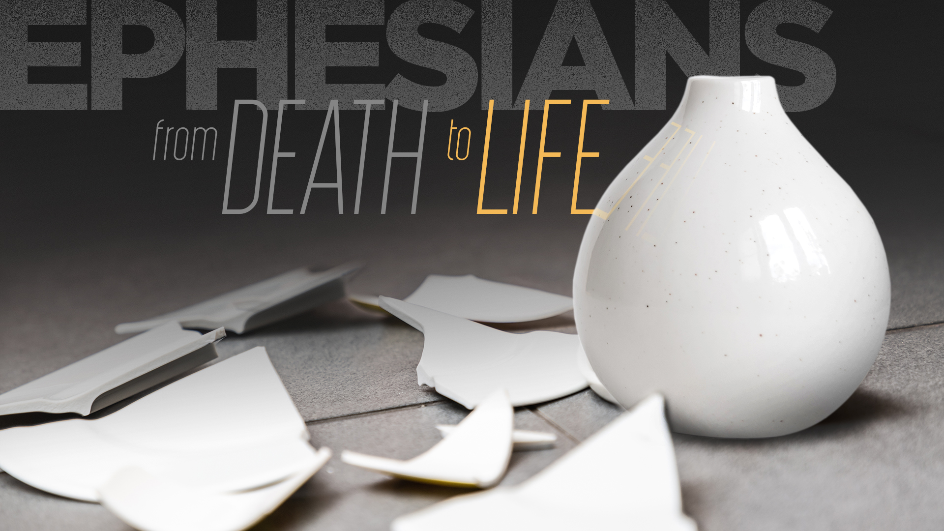 Ephesians Series Graphic