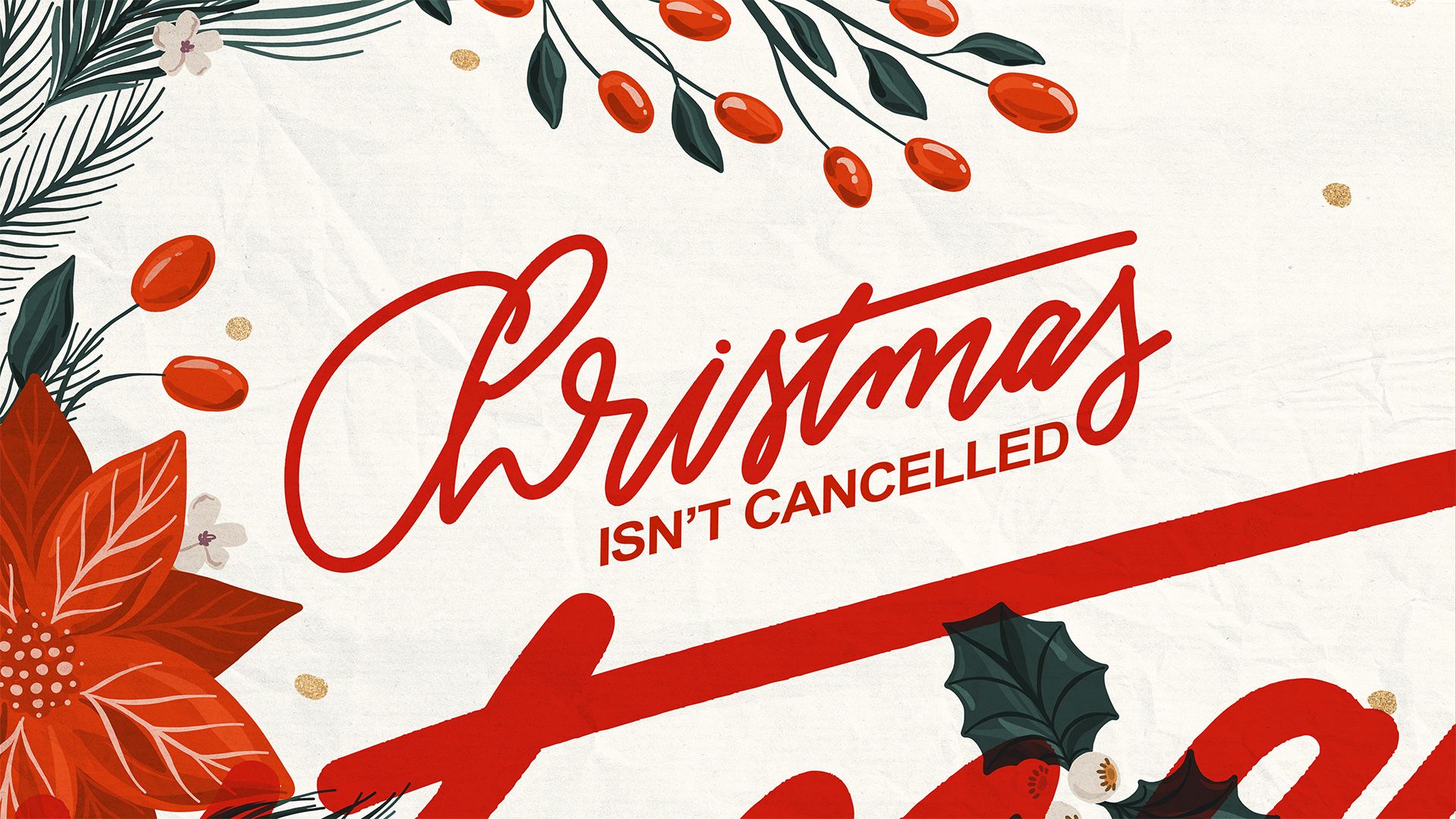 Christmas Isn't Cancelled Title Slide