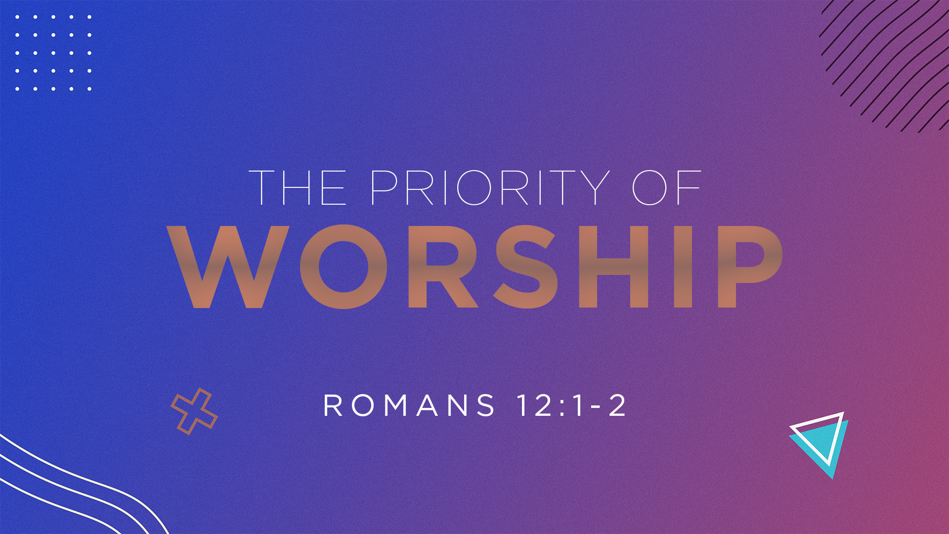 Priority Of Worship Title
