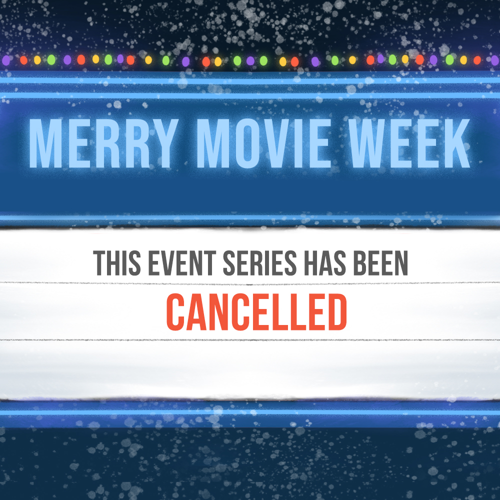 Merrymovieweek Square Cancelled